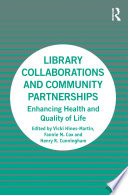 Library Collaborations and Community Partnerships