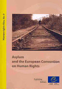 Asylum and the European Convention on Human Rights