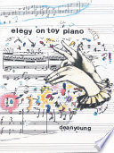 Elegy On Toy Piano