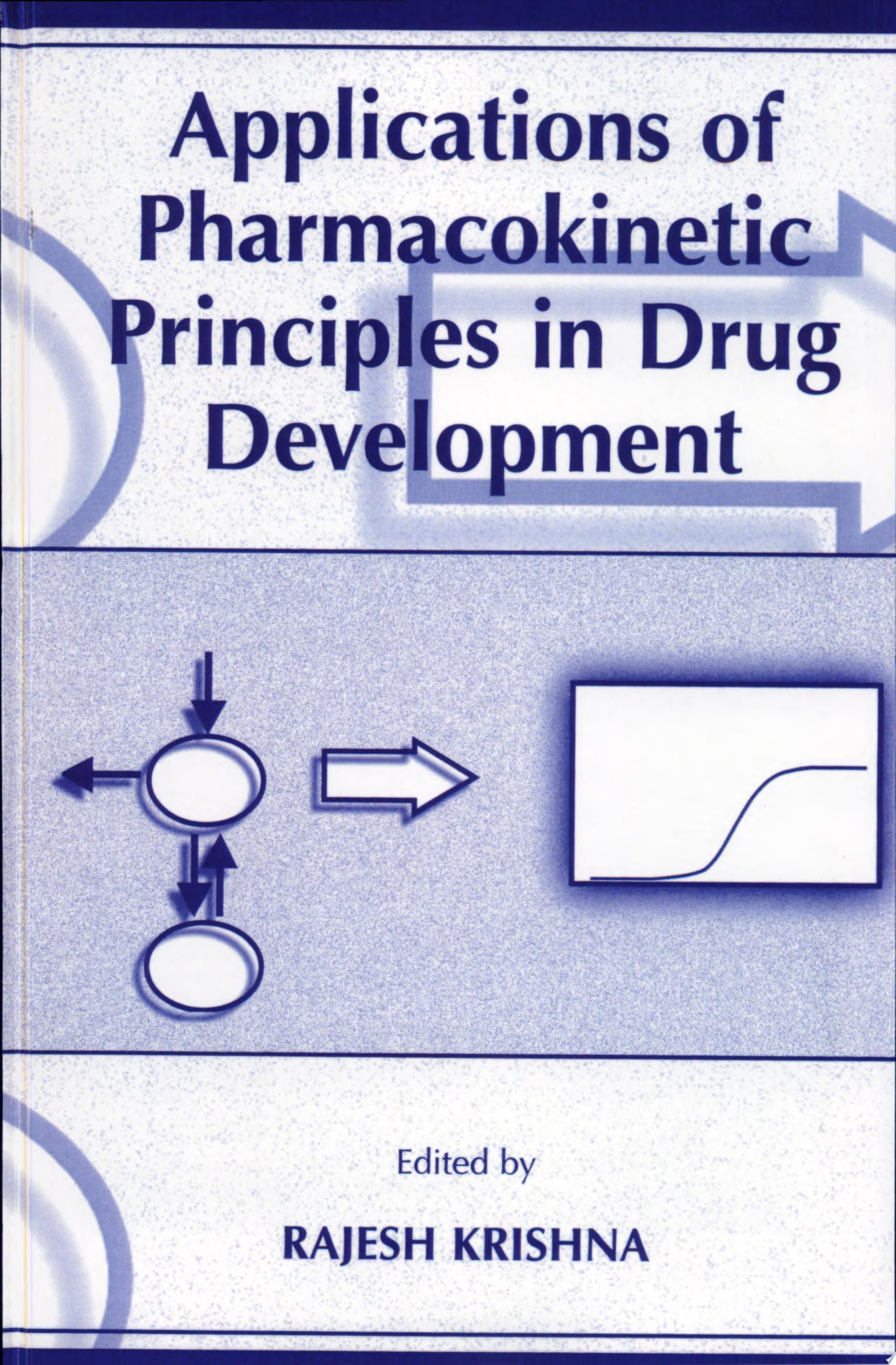 Applications of Pharmacokinetic Principles in Drug Development