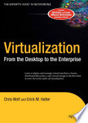 """""""Virtualization: From the Desktop to the Enterprise"""" by Chris Wolf, Erick M. Halter"""