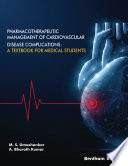 Pharmacotherapeutic Management Of Cardiovascular Disease Complications A Textbook For Medical Students Book PDF