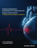 Pharmacotherapeutic Management of Cardiovascular Disease Complications  A Textbook for Medical Students