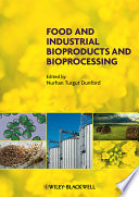 Food And Industrial Bioproducts And Bioprocessing Book PDF