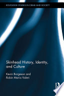 Skinhead History, Identity, and Culture