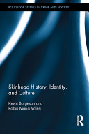 Skinhead History  Identity  and Culture