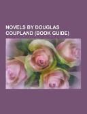 Novels by Douglas Coupland ebook