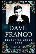 Dave Franco Snarky Coloring Book Book PDF