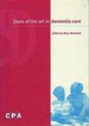 State Of The Art In Dementia Care
