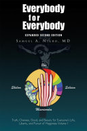 Everybody for Everybody: Truth, Oneness, Good, and Beauty for Everyone'S Life, Liberty, and Pursuit of Happiness Pdf/ePub eBook