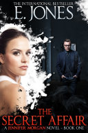 The Secret Affair (Jennifer Morgan # 1):