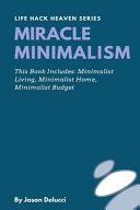 Miracle Minimalism  Minimalist Living  Minimalist Home  Minimalist Budget Book