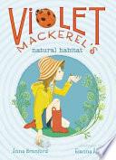 Violet Mackerel s Natural Habitat Book