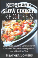 Ketogenic Slow Cooker Recipes