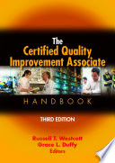 The Certified Quality Improvement Associate Handbook, Third Edition