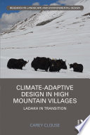 Climate Adaptive Design in High Mountain Villages