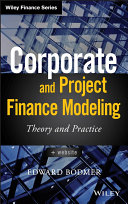 Corporate and Project Finance Modeling