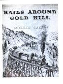 Rails Around Gold Hill
