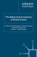 The Behavioral Economics of Brand Choice