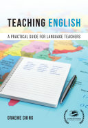 Teaching English  A Practical Guide for Language Teachers
