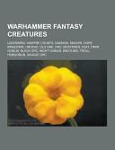 Warhammer Fantasy Creatures