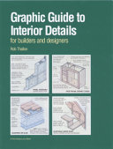 Graphic Guide to Interior Details