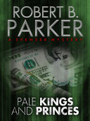 Pale Kings and Princes  A Spenser Mystery 14