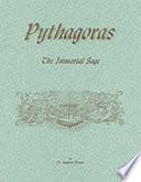Pythagoras  the Immortal Sage