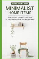 Minimalist Home Items