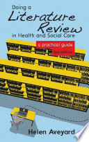 Doing a Literature Review in Health and Social Care Book