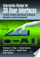 Interaction Design for 3D User Interfaces Book