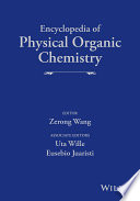 Encyclopedia of Physical Organic Chemistry  6 Volume Set