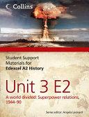 Edexcel A2 History Unit 3 E2
