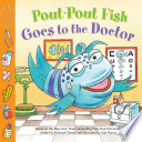 Pout Pout Fish  Goes to the Doctor