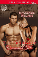 The Orchard: Command Me