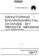 Monitoring Environmental Change by Remote Sensing