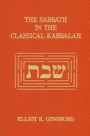 Pdf The Sabbath in the Classical Kabbalah