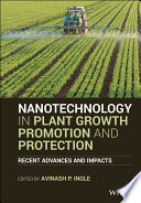 Nanotechnology in Plant Growth Promotion and Protection