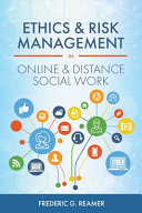 Ethics and Risk Management in Online and Distance Social Work Book