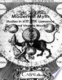 Modernist Myth: Studies in H.D., D.H. Lawrence and Virginia Woolf