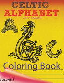 Celtic Letters Alphabet Coloring Book
