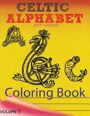 Celtic Letters Alphabet Coloring Book