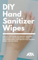 DIY Hand Sanitizer Wipes