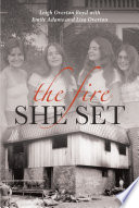 The Fire She Set Book