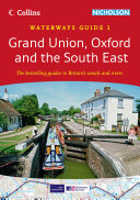 Grand Union, Oxford & the South East No. 1 (Collins Nicholson Waterways Guides)