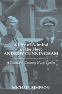 Pdf A Life of Admiral of the Fleet Andrew Cunningham Telecharger