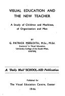 Visual Education and the New Teacher
