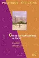 Pdf Politique africaine N-130. Crises et chuchotements au Sahel Telecharger