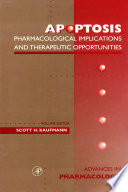 Apoptotis: Pharmacological Implications and Therapeutic Opportunities