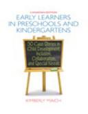 Early Learners in Preschools and Kindergartens